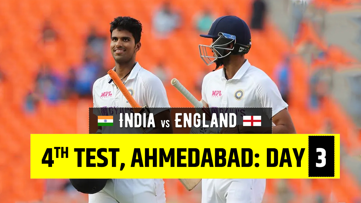 Live Score India vs England 4th Test Day 3: Live Updates from Ahmedabad