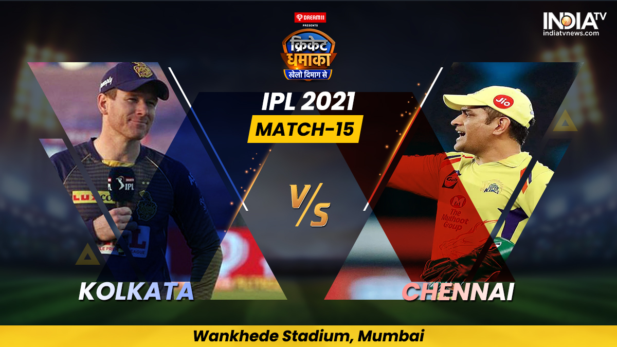 Live Cricket Score, KKR vs CSK IPL 2021 Match 15: Follow Live score and updates from Mumbai