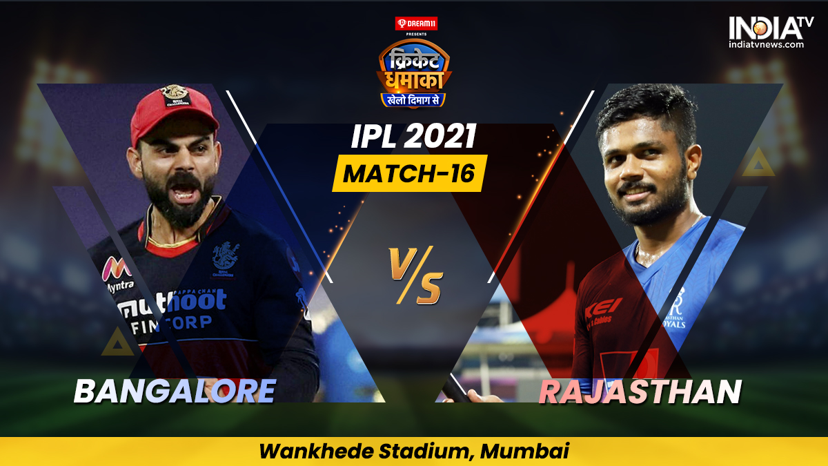 Live Cricket Score, Match 16, RCB vs RR: Follow Live score and updates from Mumbai